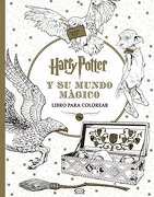 Harry Potter y su Mundo Magico - Rob Bliss - Vergara Y Riba Editoras