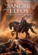 La Sangre de los Elfos: La Saga de Geralt de Rivia - Libro 3 - Andrzej Sapkowski - Artifex