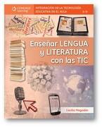 Enseñar Lengua y Literatura con las tic - Cecilia Magadan - Cengage Learning