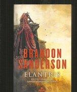 Elantris - Brandon Sanderson - Ediciones B