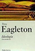 Ideologia: Una Introduccion - Terry Eagleton - Paidos