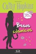 2 - Besos Cósmicos - Amigas y Amores (libro en Inglés) - Cathy Hopkins - V&R Editoras