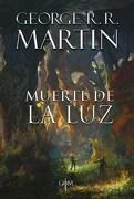 Muerte de la luz - George R.R. Martin - Plaza & Janes