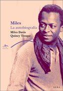 Miles. La Autobiografía (Trayectos a Contratiempo) - Miles Davis - Alba
