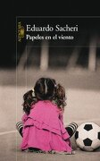 Papeles en el Viento Pto. De Lectura - Sacheri Eduardo - Aguilar