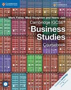 Cambridge Igcse Business Studies. Coursebook. Per le Scuole Superiori. Con Cd-Rom. Con Espansione Online (Cambridge International Igcse) (libro en Inglés) - Mark Fisher; Medi Houghton; Veenu Jain - Cambridge University Press