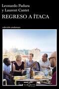 Regreso a Itaca - Padura Leonardo,Cantent Laurent - Tusquets