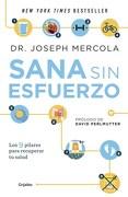Sana sin Esfuerzo - Mercola Dr. Joseph - Grijalbo