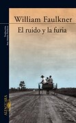 Ruido y la Furia el Alfaguara - Faulkner Willia - Aguilar
