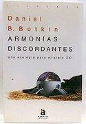 Armonias Discordantes -Una Ecologia Para el Siglo Xxi- [Apr 07, 1993] Botkin, Daniel b. - Daniel B. Botkin - Acento