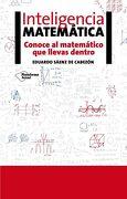Inteligencia Matematica - Eduardo Sáenz De Cabezón - Plataforma Editorial
