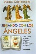 Jugando con los Angeles. Libro + Juego de Cartas + Botiquin de Primeros Auxilios Angelicos de Regalo - Hania Czajkowski - Grijalbo