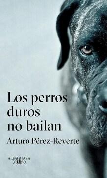 portada Los Perros Duros no Bailan