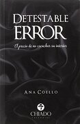 Detestable Error - Ana Coello - Chiado Editorial
