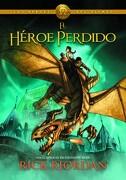 Los Héroes del Olimpo 1: El Héroe Perdido - Sudamericana - Rick Riordan - Montena