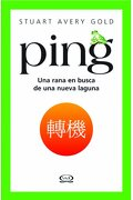 Ping: Una Rana en Busca de una Nueva Laguna - Stuart Avery Gold - Vergara & Riba