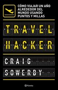 Travel Hacker - Craig Sowerby - Planeta