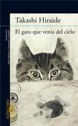 El Gato que Venia del Cielo - Hiraide Takashi - Alfaguara