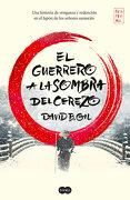 El Guerrero a la Sombra del Cerezo - David B. Gil - Suma