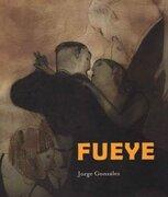 Fueye - Jorge Gonzalez - Zagier & Urruty Pubns