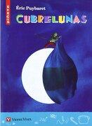 Cubrelunas - Eric Puybaret,Agustín Sánchez Aguilar,Gautier Languereau - Editorial Vicens Vives