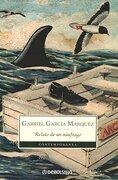 Relato de un Naufrago - Gabriel Garcia Marquez - Debolsillo
