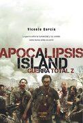 Apocalipsis Island Guerra Total z - Vicente Garcia - Dolmen