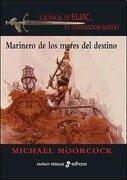 Marinero de los Mares del Destino - Michael Moorrcock - Edhasa