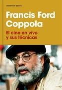 El Cine en Vivo y sus Tecnicas - Francis Ford Coppola - Reservoir Books