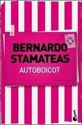 Autoboicot R. Fucsia Booket - Stamateas Berna - Booket