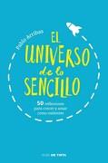 El Universo de lo Sencillo - Pablo Arribas - Nube De Tinta