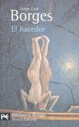 El Hacedor (el Libro de Bolsillo - Bibliotecas de Autor - Biblioteca Borges) - Jorge Luis Borges - Alianza