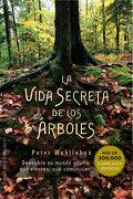 La Vida Secreta de los Árboles - Peter Wohlleben - Obelisco