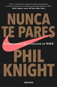 Nunca te Pares - Knight Phil - Conecta