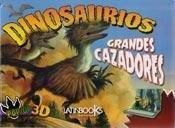 Dinosaurios Grandes Cazadores - Varios - Latinbooks