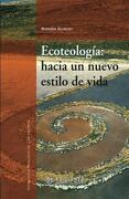Ecoteología: Hacia un Nuevo Estilo de Vida
