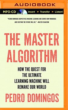 portada The Master Algorithm: How the Quest for the Ultimate Learning Machine Will Remake our World (libro en Inglés)