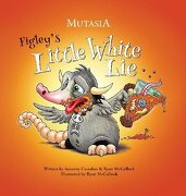 Figley's Little White Lie: Mutasia (libro en inglés) - Suzanne Cotsakos; Ryan Mcculloch - Mutasian Entertainment Llc