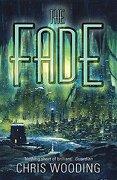 The Fade (Gollancz S. Fa ) (libro en inglés) - Chris Wooding - Gollancz