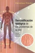 Descodificación Biológica de los Problemas de la Piel - Christian Fleche - Obelisco