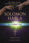 Solomon Habla Sobre Reconectar tu Vida - Eric Pearl - Obelisco