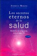 Los Secretos Eternos de la Salud - Andreas Moritz - Obelisco