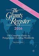 The Grants Register 2016: The Complete Guide to Postgraduate Funding Worldwide (libro en Inglés)