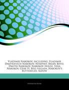 Articles on Vladimir Nabokov, Including: Vladimir Dmitrievich Nabokov, Nymphet, Brian Boyd, Dmitri Nabokov, Nabokov House, Vera Nabokov, Gene h. Bell- (libro en inglés) - Hephaestus Books - Hephaestus Books