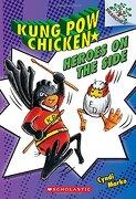 Heroes on the Side: A Branches Book (Kung pow Chicken #4) (libro en inglés) - Cyndi Marko - Scholastic
