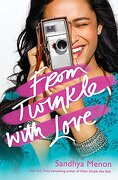 From Twinkle, With Love [Paperback] [Jan 01, 2018] Sandhya Menon (libro en inglés)