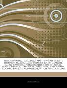 Articles on Witch Hunting, Including: Matthew Hale (Jurist), Heinrich Kramer, James Sprenger, Joseph Glanvill, m ric Casaubon, Peter Binsfeld, Trial b (libro en inglés) - Hephaestus Books - Hephaestus Books