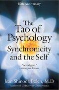 The tao of Psychology: Synchronicity and the Self (libro en inglés) - Jean Shinoda Bolen - Harpercollins Publishers Inc