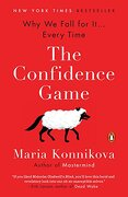 The Confidence Game: Why we Fall for it.   Every Time (libro en Inglés) - Maria Konnikova - Penguin Books