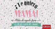 Te Quiero Mamá (Vales de Regalo) - Groh - Groh